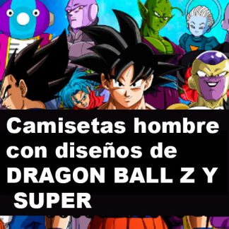 camisetas de DRAGON BALL Z y SUPER - HOMBRE